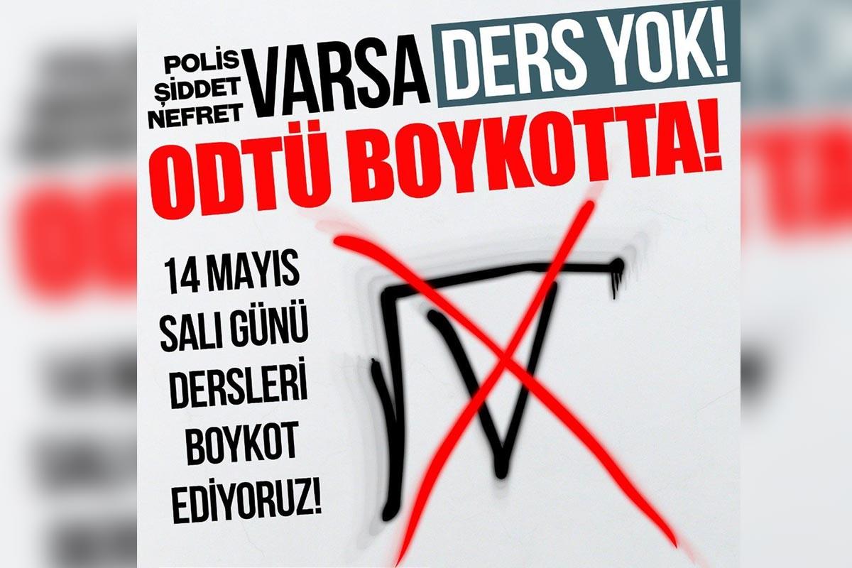 ODTÜ'lü öğrencilerden boykot: Polis, şiddet, nefret varsa ders yok