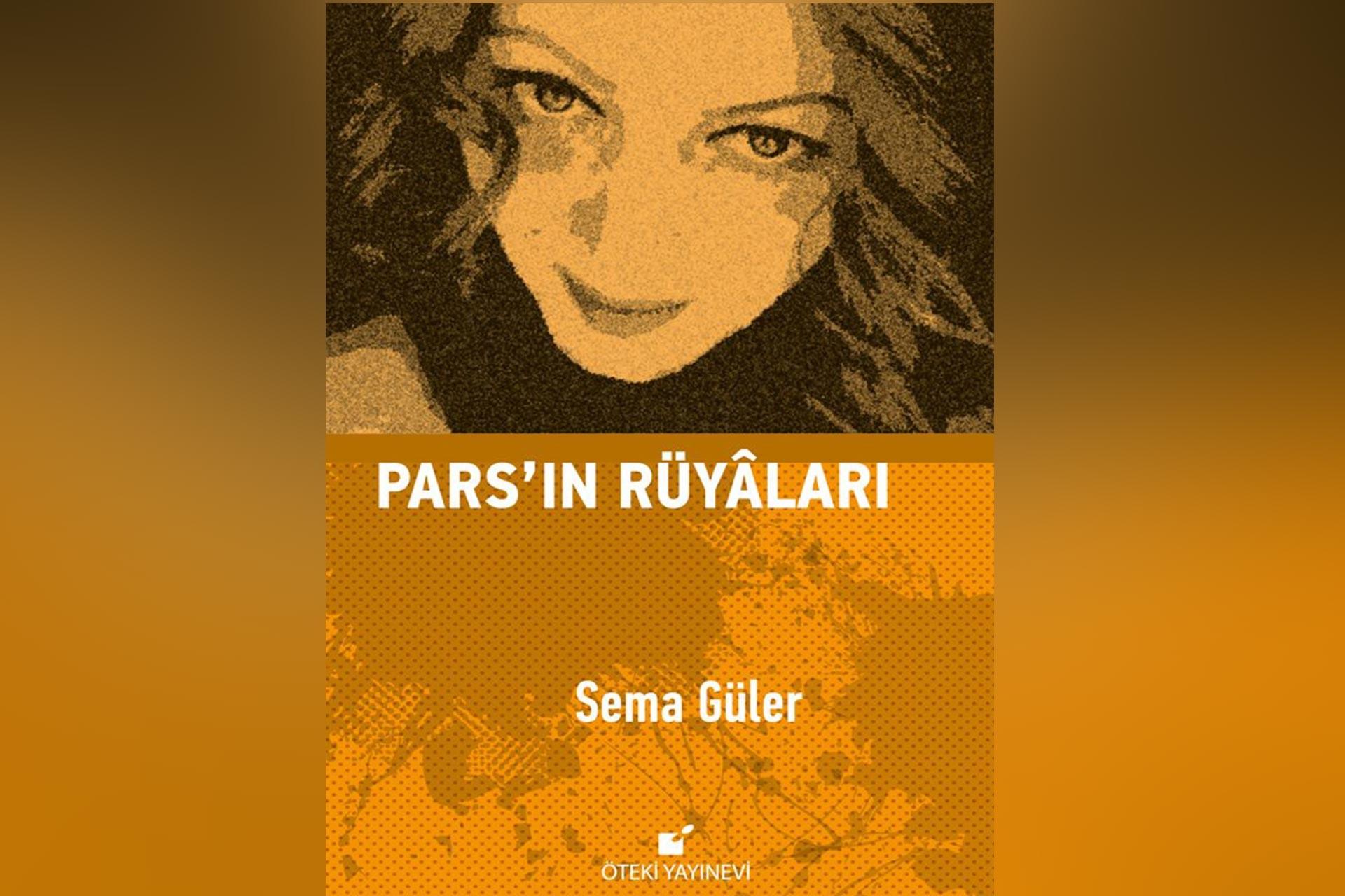 Şair Sema Güler: Düzene itirazı olan anneleri Pars'a benzetiyorum