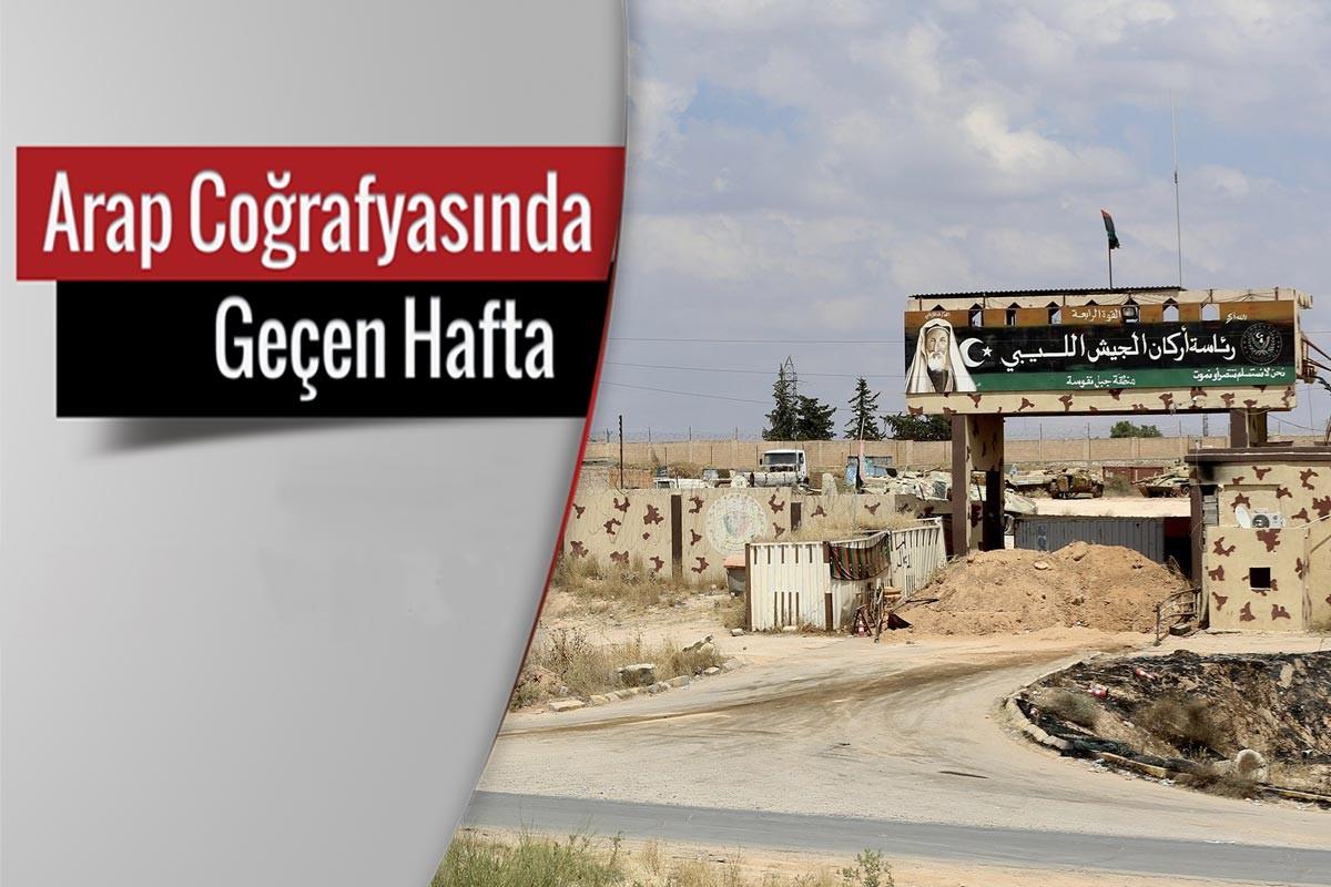 Arap Coğrafyasında geçen hafta: Türkiye neden Libya'da?
