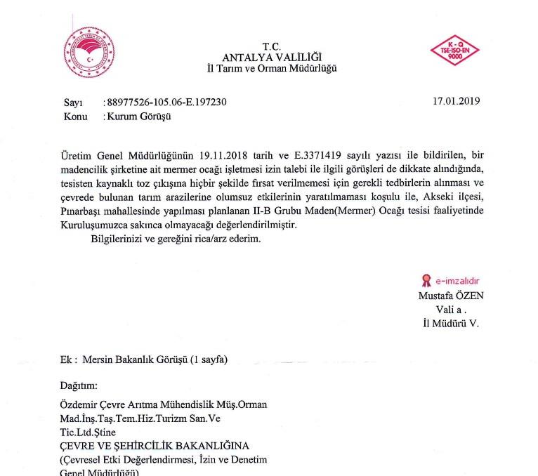 Antalya Tarım ve Orman İl Müdürlüğü'nün zeytinliklerin bulunduğu bölgede mermer ocağı açılmasında bir sakınca oladığı yönündeki görüşünü bildiren resmi yazının son bölümü
