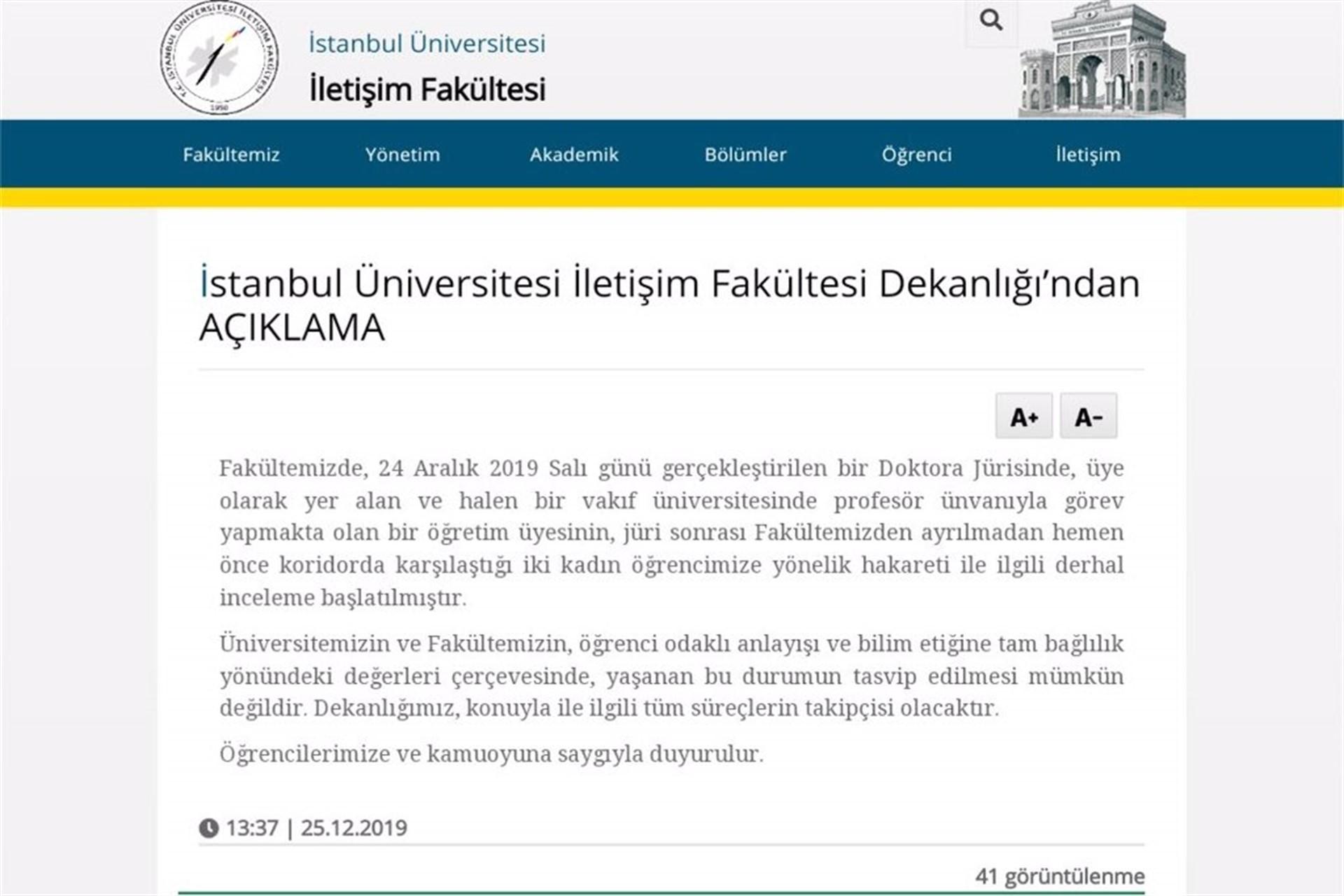 İstanbul Üniversitesi İletişim FakültesiDekanlığının yazılı açıklaması