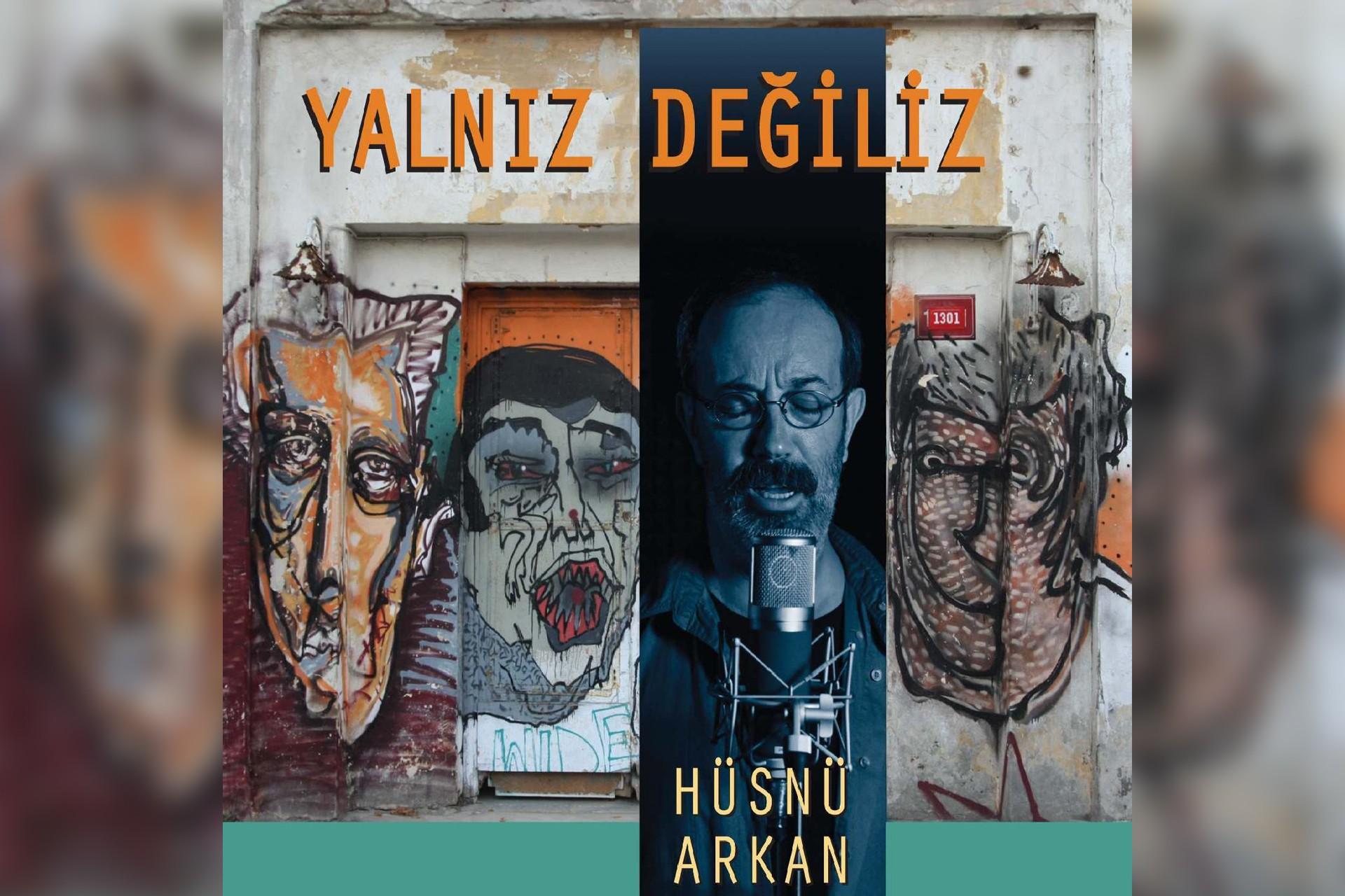 Hüsnü Arkan'ın Yalnız Değiliz albümü