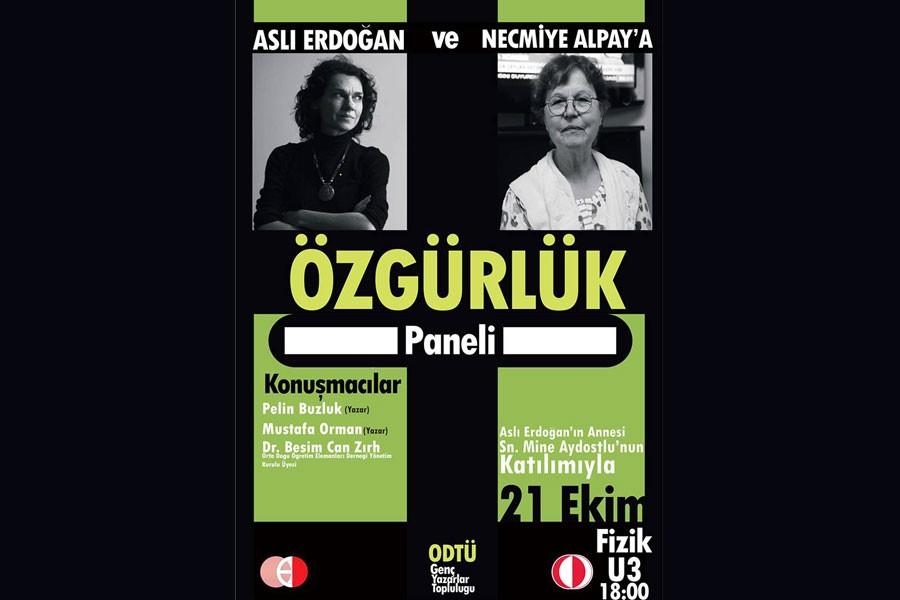 ODTÜ'de Aslı Erdoğan ve Necmiye Alpay'a Özgürlük Paneli