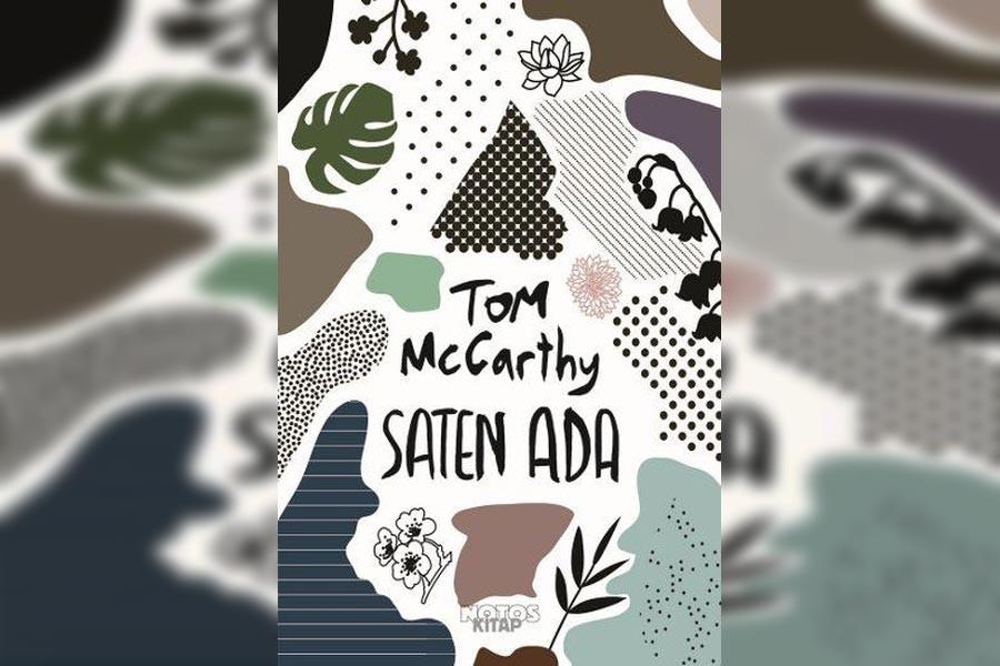 Tom McCarthy'den 'Saten Ada'