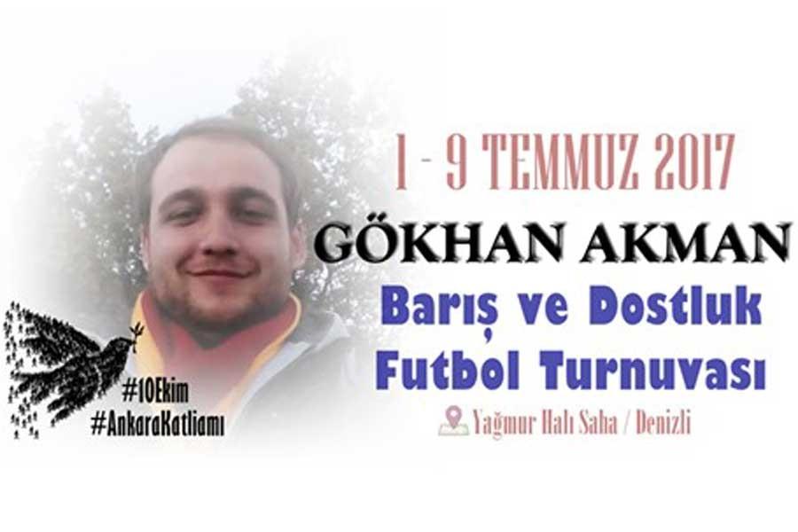 10 Ekim'de yitirilen Gökhan Akman için turnuva
