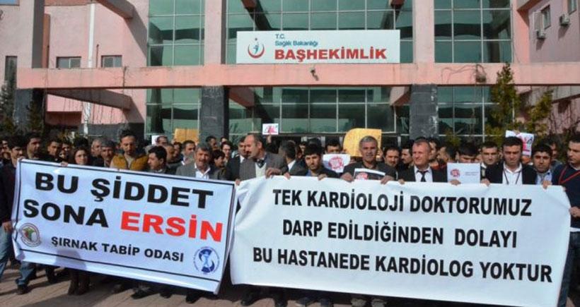 Şırnak'ta doktor ve hemşirenin darp edilmesi protesto edildi