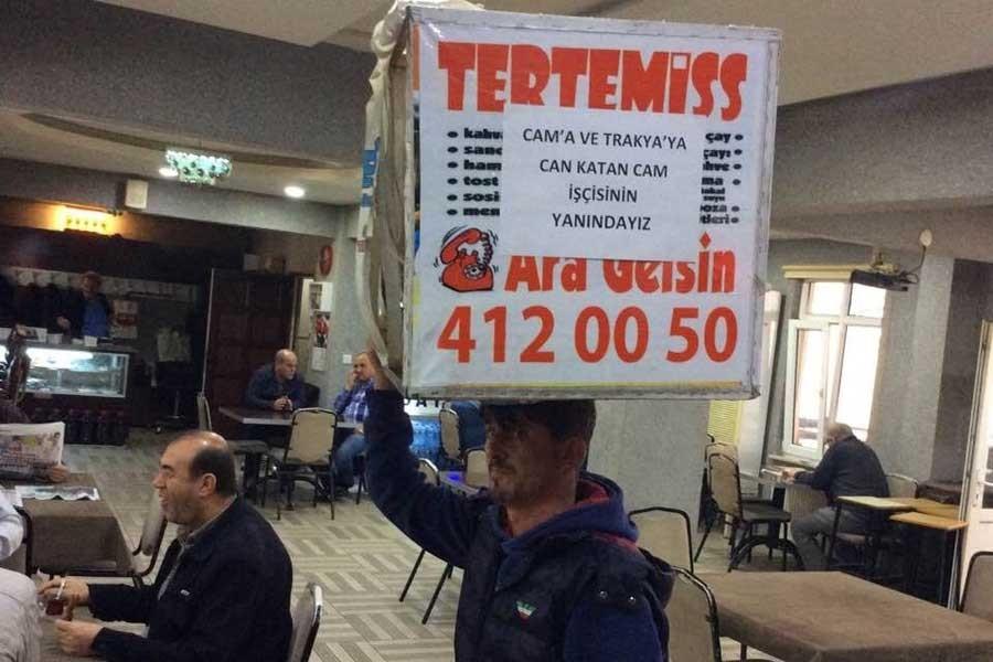 Cam işçileri yürüyüş başlatıyor