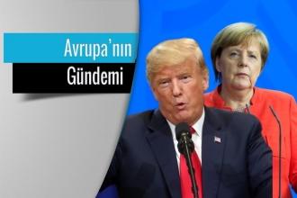 Avrupa'nın Gündemi: Müttefiklerin arası açılıyor