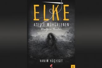 Yazar Hanım Koçyiğit'ten fantastik roman: Elké