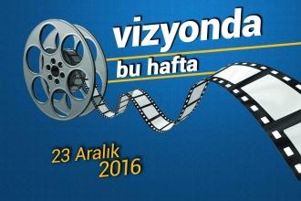 Bu hafta vizyona 9 yeni film giriyor - 23 Aralık 2016