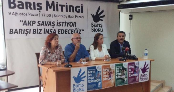 Barış Bloku barış mitingine çağrı yaptı:  Barışın sesini yükseltelim