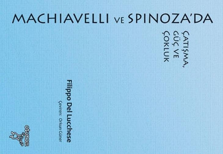 Machiavelli ve Spinoza üzerine düşünmek