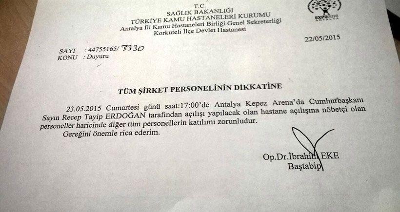 Nöbetçi personel haricinde herkesin Erdoğan'ın mitingine katılması zorunlu!