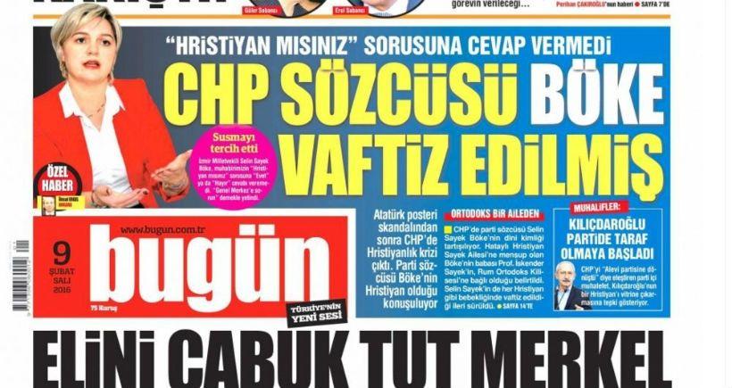 AKP'nin el koyduğu Bugün Gazetesi'nden nefret suçu: CHP sözcüsü Böke vaftiz edilmiş