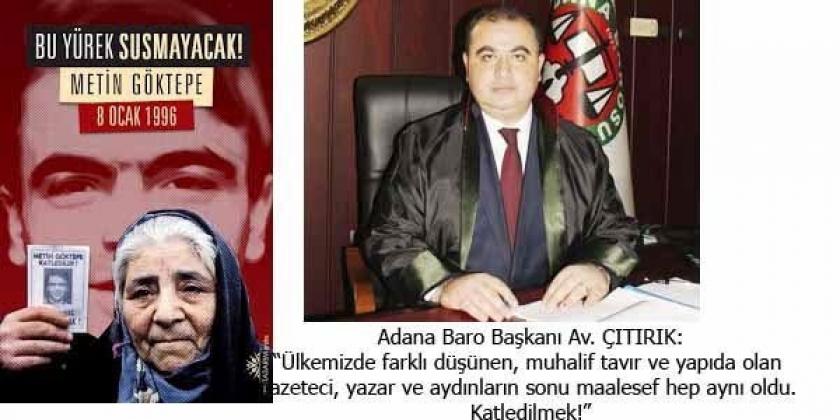 Adana Barosu Metin Göktepe'yi unutmadı
