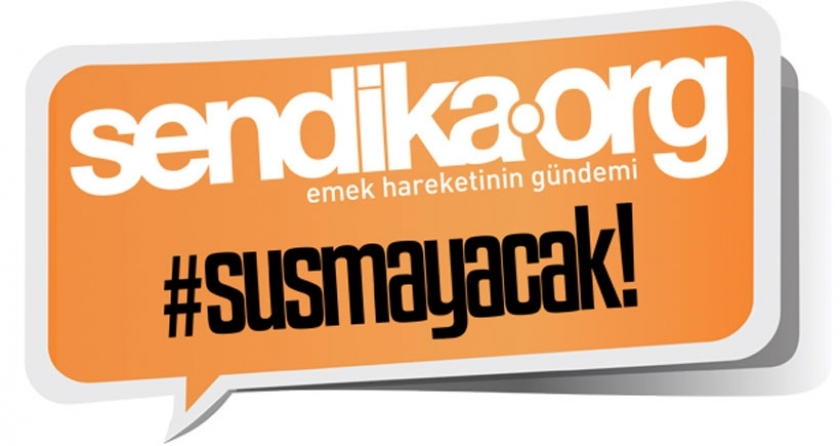 Sendika.org: Ne zulmü kabul eder, ne sansüre boyun eğeriz!