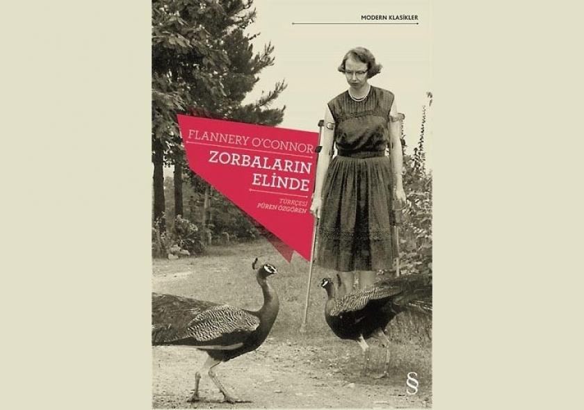 O'Connor'ın Zorbaların Elinde romanı yayımlandı