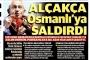 Yeni Şafak'tan Kılıçdaroğlu'ya: Alçakça Osmanlı'ya saldırdı