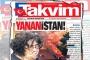 Takvim'den tepki çeken Yunanistan haberi
