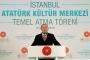 Erdoğan: AKM, jakoben zihniyete karşı dikilmiş bir zafer anıtı olacak