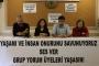 Açlık Grevlerini İzleme Heyeti: Ses ver, Grup Yorum üyeleri yaşasın
