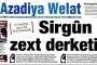 Azadiya Welat'ın merkez bürosuna baskın